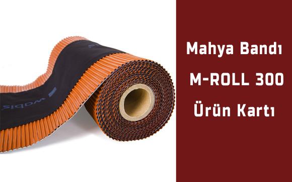 Kuru Mahya Sistemi Mroll 300 Ürün Kartı