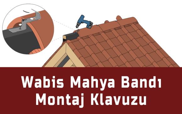 Wabis Mahya Bandı Montaj Klavuzu